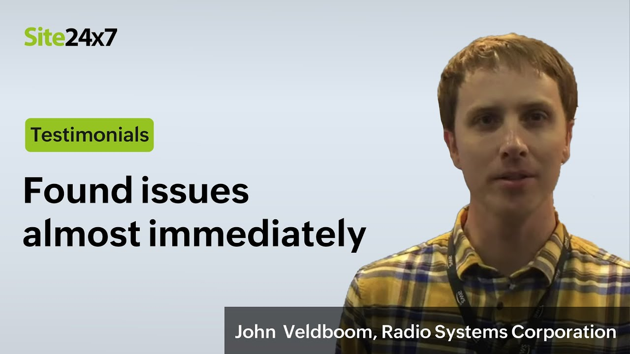 Customer stories: Find out why John Veldboom highly recommends Site24x7