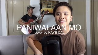 Paniwalaan Mo Blue Jeans KAYE CAL Acoustic Cover.mp3