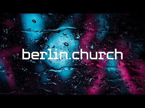 LIVE (berlin.church) - Sunday Service Channel - April 26, 2020