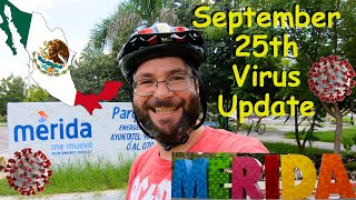 Covid-19 Update For Merida Mexico September 25th 2020 | How is Mexico Responding To Coronavirus?