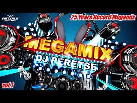 ЛУЧШИЕ-ХИТЫ-ПРЯМОГО-ЭФИРА-РАДИО-РЕКОРД-ЗА-25-ЛЕТ-🔊-#record-megamix-vol.1-[mix-2020]-dj-peretse
