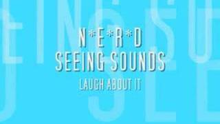 NERD - LAUGH ABOUT IT