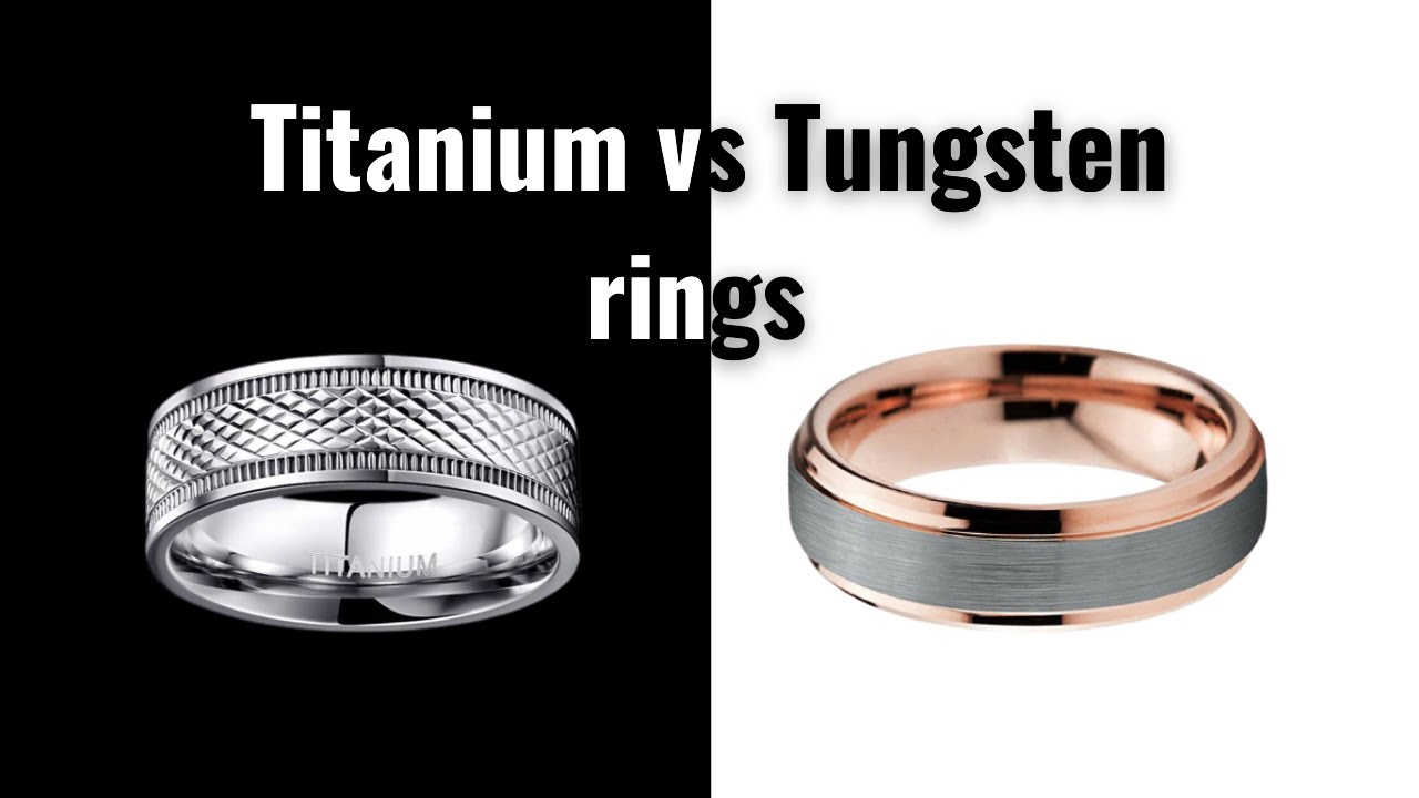 Tungsten rings vs titanium rings the facts