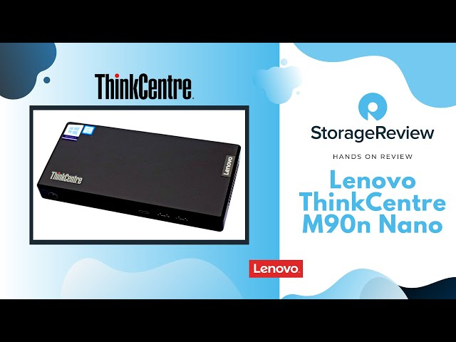 Lenovo ThinkCentre M90n Nano Hands on Review