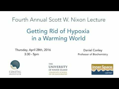 Getting Rid of Hypoxia in a Warming World - Daniel Conley