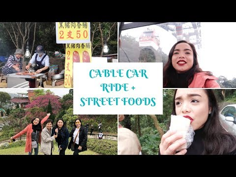 Day 3: CABLE CAR RIDE + TAIWAN'S STREET FOODS MUKBANG | VLOG#30