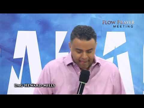 Flow Prayer Meeting 10-27-2020 |DAG HEWARD-MILLS|