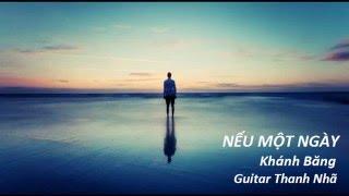 NẾU MỘT NGÀY - Guitar Solo