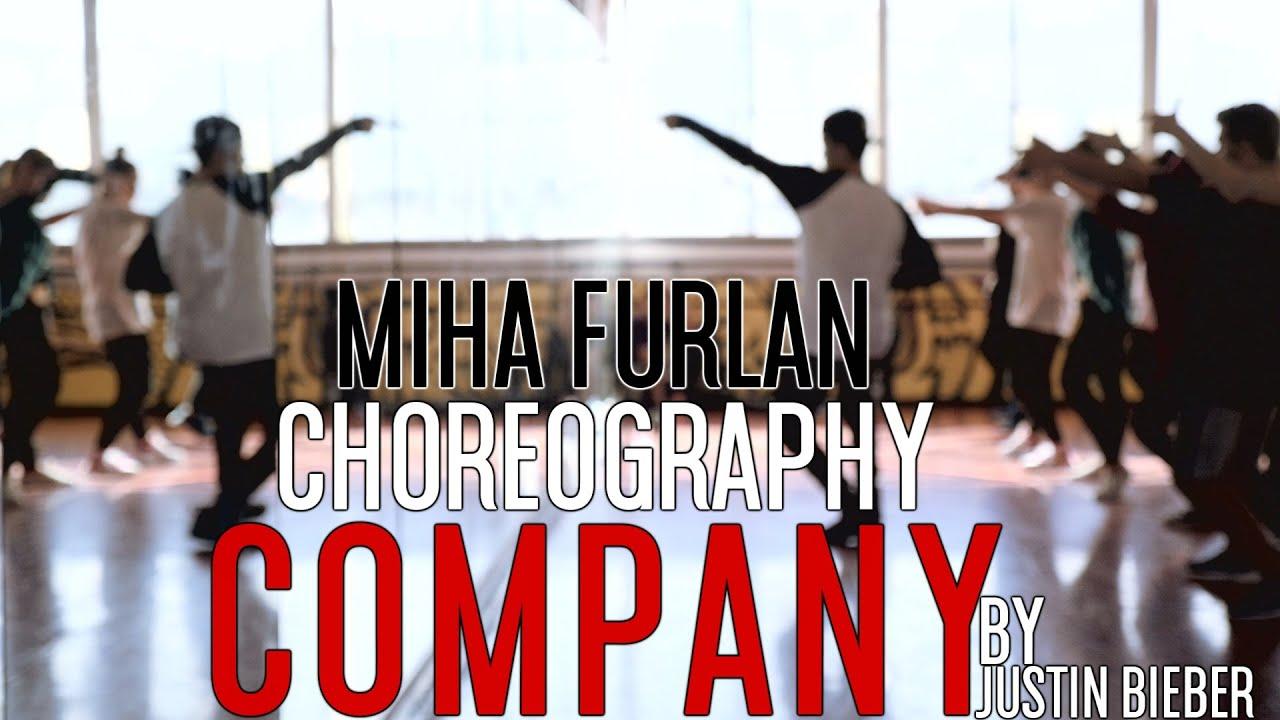 Justin Bieber - Company | Miha Furlan last workshop