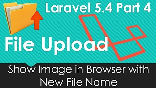 Laravel 5.4 File upload - Show Image in Browser with New File Name #4/9