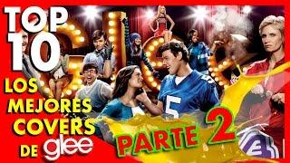 Los 10 Mejores Covers de Glee (PARTE 2) - Top Ten #47 | Popcorn News