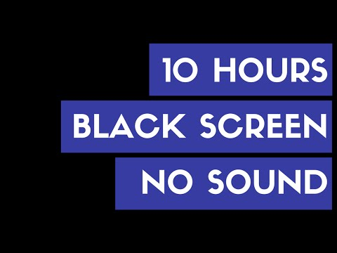 10 HOURS BLACK SCREEN CONTINUOUS BLACK BACKGROUND NO SOUND