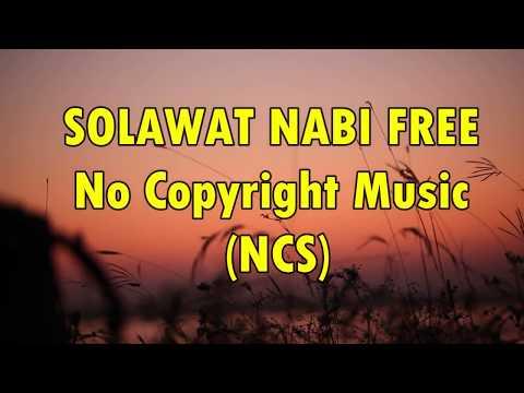 Lagu Sholawat Nabi Merdu Ncs Free Download