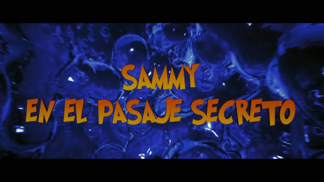 SAMMY EN EL PASAJE SECRETO en 3D- Trailer oficial en Alta Definición (HD)