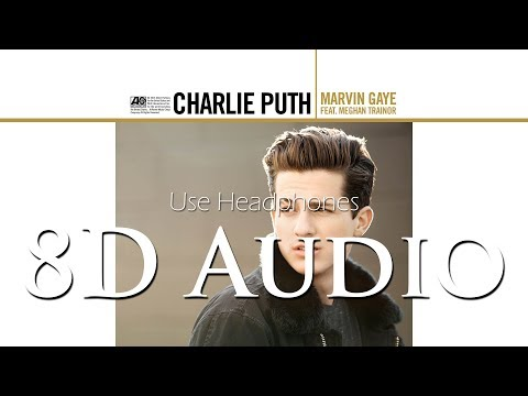 Charlie Puth - (8D Audio) Marvin Gaye (feat. Meghan Trainor)