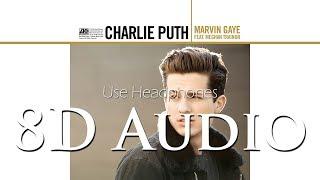 Charlie Puth - (8D Audio) Marvin Gaye (feat. Meghan Trainor)