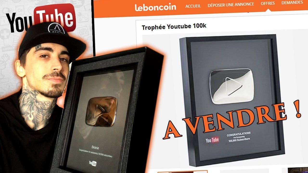 je vends mon troph e youtube sur leboncoin youtube. Black Bedroom Furniture Sets. Home Design Ideas