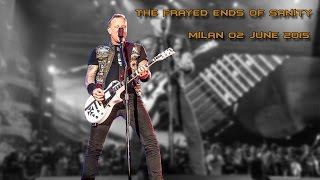 METALLICA - The Frayed Ends of Sanity - Milan - 02 June 2015 (HQ video and sound)
