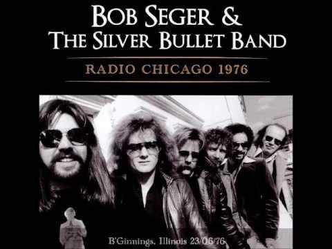 Bob Seger & The Silver Bullet Band - Radio Chicago 1976