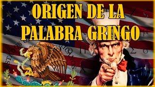 Origen de la palabra Gringo
