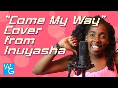 """Come My Way"" Cover"