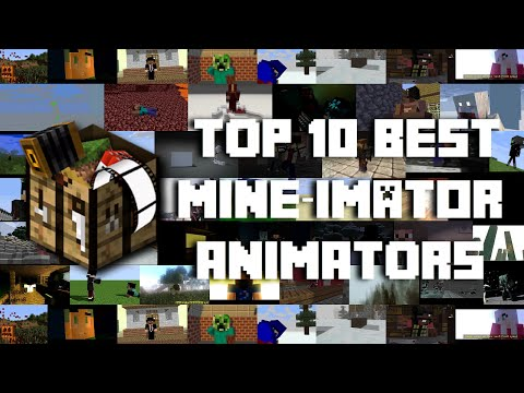 Top 10 Mine-imator Animators