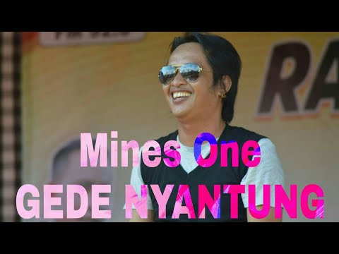 Mines One - Gede Nyantung ( Yan Ferry )