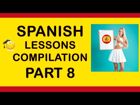 How to say things in Spanish part 8 👍😊 Two hours of Spanish tutorials phrases and vocabulary