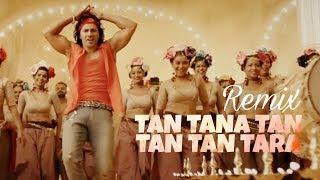 Judwaa 2 Songs Tan Tana Tan Tan Tan Tara Remix | Varun Dhawan | Jacqueline |