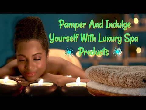 New Luxury Spa Bath And Body Products For 2018  ZaaBox