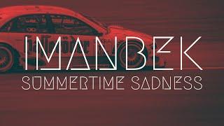 Imanbek - Summertime Sadness | BassBoost | Extended Remix