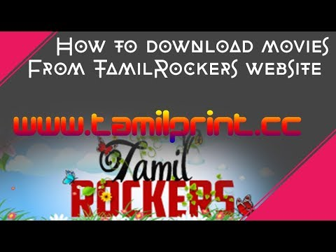 How To Download Movies From TamilRockers Website On Your Mobile And Pc