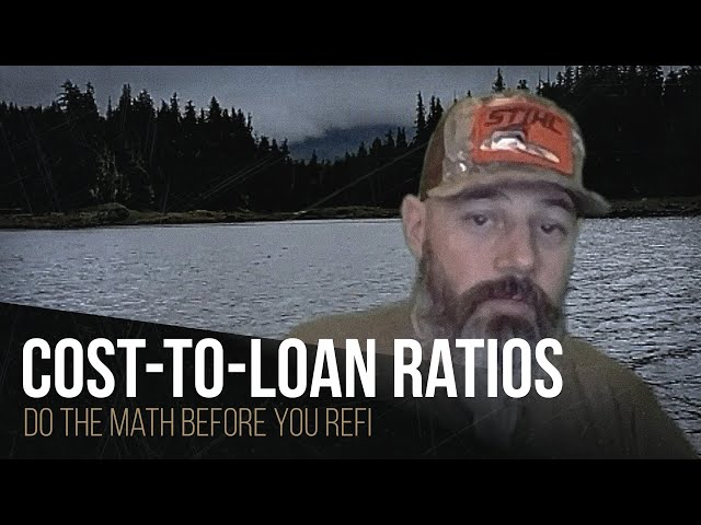 Cost-to-loan ratios