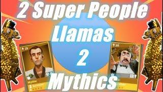 2 Super People Llamas, 2 Mythics / Fortnite Save the World