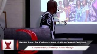 Mwalimu Baruti on the Kambons as Models of Black Familyhood