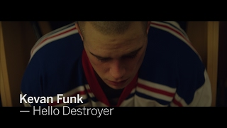 HELLO DESTROYER - Kevin Funk