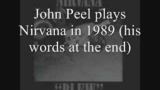 "Nirvana - ""Been A Son"", played by John Peel"