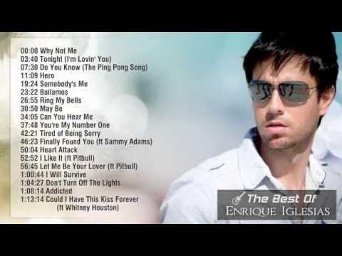 Enrique Iglesias Best 20 Songs In Hd Youtube