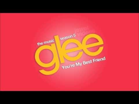 You're My Best Friend - Glee Cast [HD FULL STUDIO]