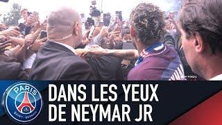 DANS LES YEUX DE NEYMAR Jr