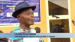La Poste du Bénin : une nouvelle agence ouverte à Djeffa