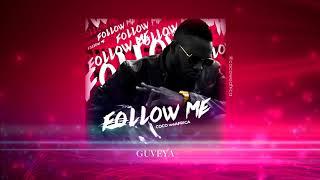 Guveya - Coco weAfrica ft Andy Muridzo ( FollowMe E.P ) prod. Chiweddar
