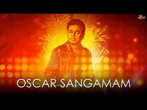 Oscar Sangamam   A.R. Rahman