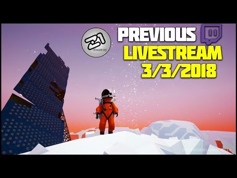 Astroneer Base Building Update 6.0 Live Gameplay From 3/3/2018 | Z1 Gaming