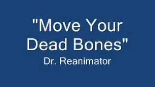 Move Your Dead Bones