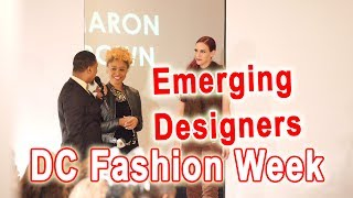 Metropolitan Emerging Designers & Indie Artists Showcase at DC Fashion Week