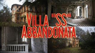 "Villa ""SS"" abbandonata"