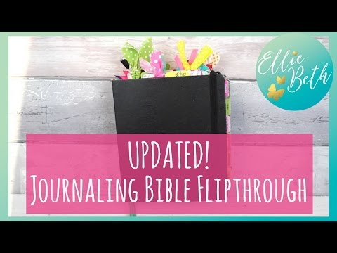 Updated Journaling Bible Flipthrough!