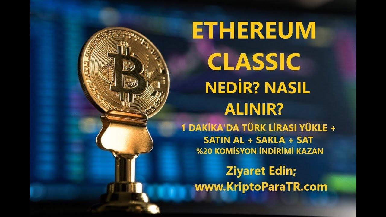 Ethereum classic Türk Lirası ile nasıl satın alınır? (ETC) Nedir? Rehber Video