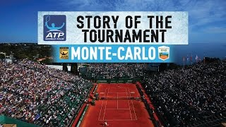The Story Of The 2017 Monte-Carlo Rolex Masters